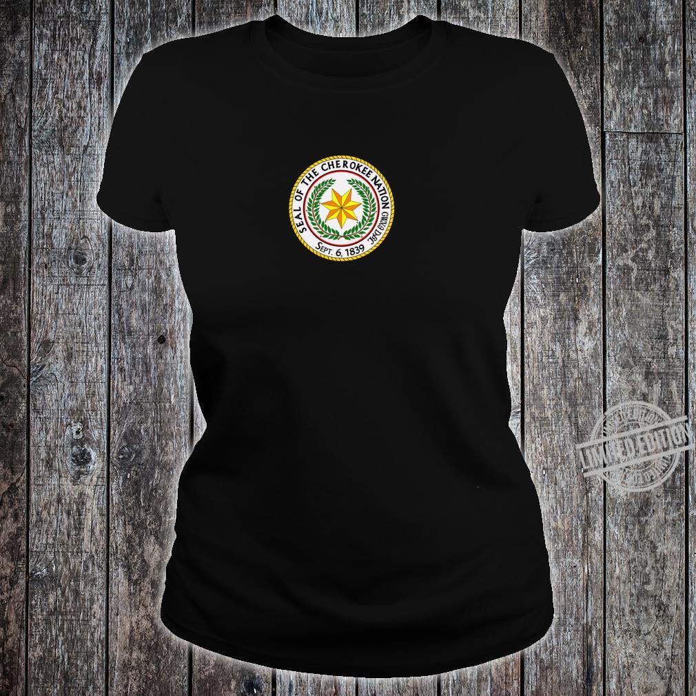 Seal of the Cherokee Nation Shirt ladies tee