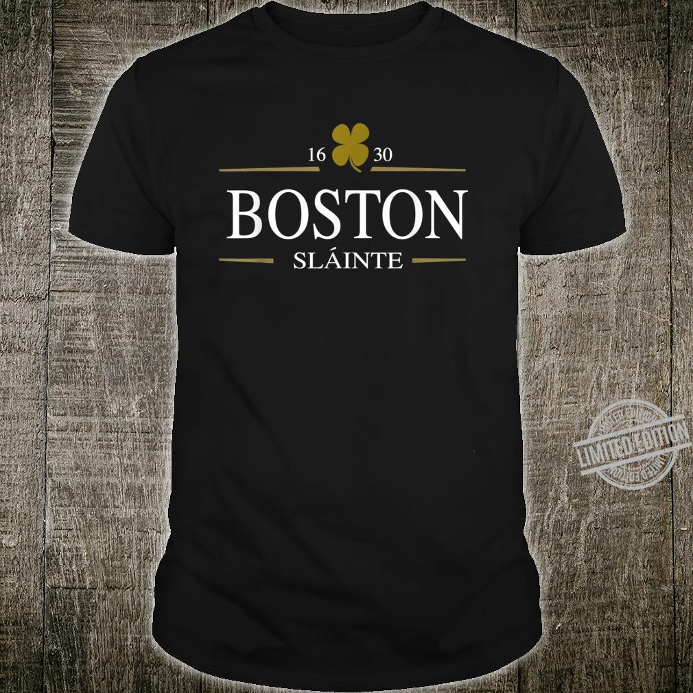 St Patricks Day Boston MA Shamrock Slainte Irish Top Shirt