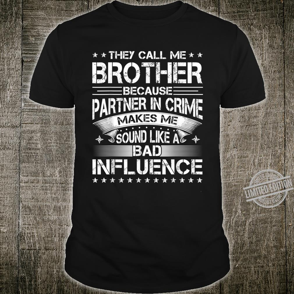 They Call Me Brother Shirt Father's Day For Dad Grandpa Shirt