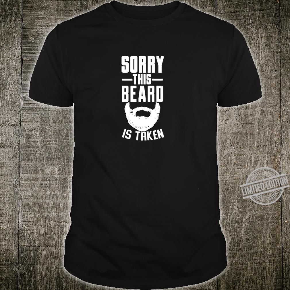 Tut mir leid, dass dieser Bart ein Geschenk Shirt
