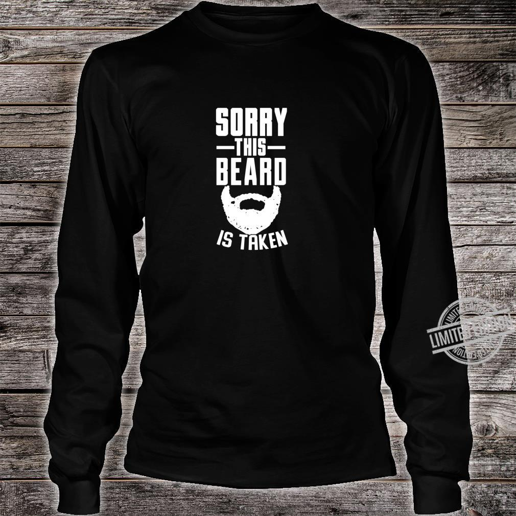 Tut mir leid, dass dieser Bart ein Geschenk Shirt long sleeved