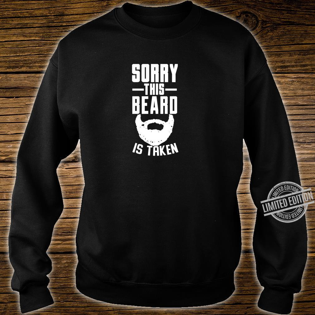 Tut mir leid, dass dieser Bart ein Geschenk Shirt sweater