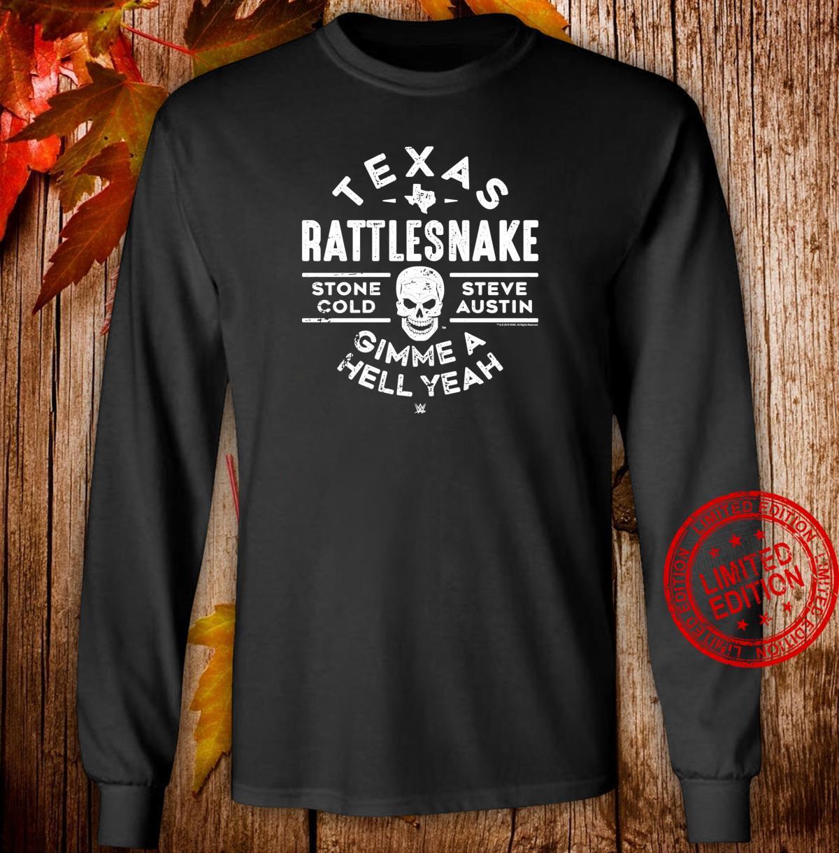 WWE Texas Rattlesnake Steve Austin Hell Yeah Shirt long sleeved