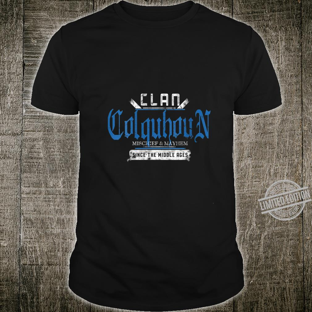 Womens Clan Colquhoun Mischief and Mayhem Since The Middle Ages Shirt