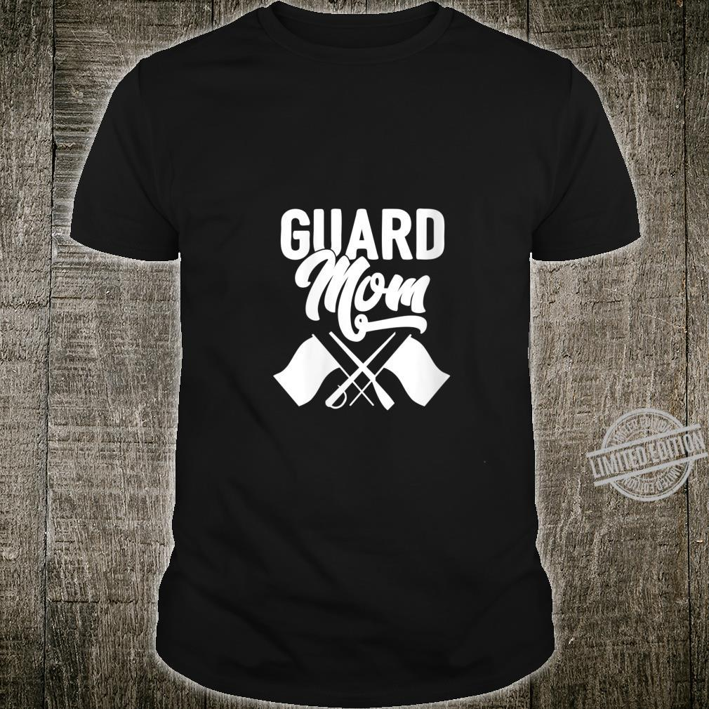 Womens Color Guard Gift Guard Mom Colorguard Mother Shirt