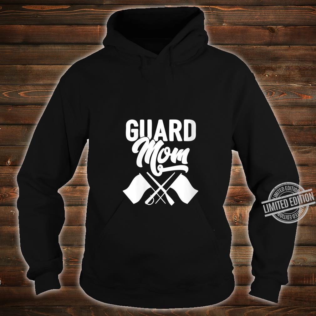 Womens Color Guard Gift Guard Mom Colorguard Mother Shirt hoodie