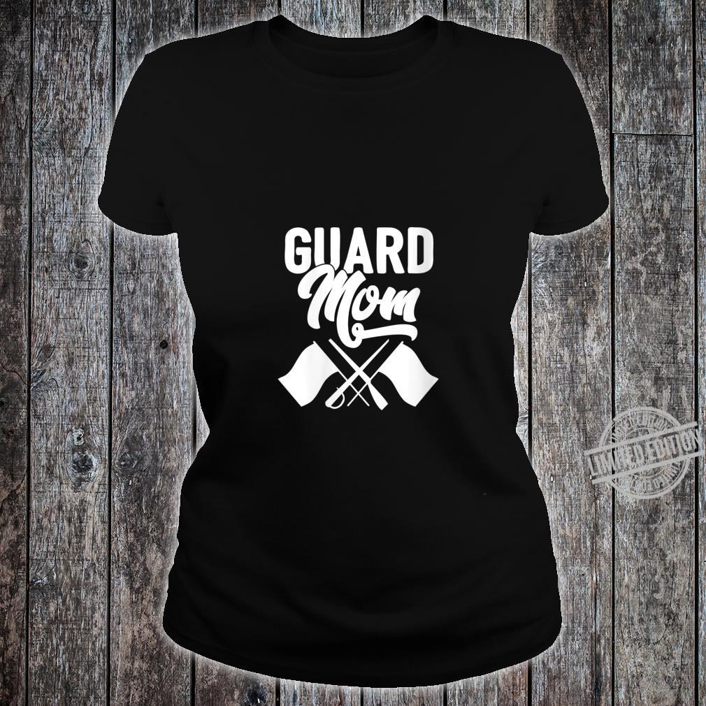 Womens Color Guard Gift Guard Mom Colorguard Mother Shirt ladies tee