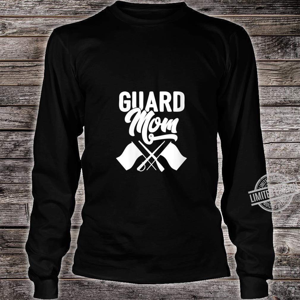 Womens Color Guard Gift Guard Mom Colorguard Mother Shirt long sleeved