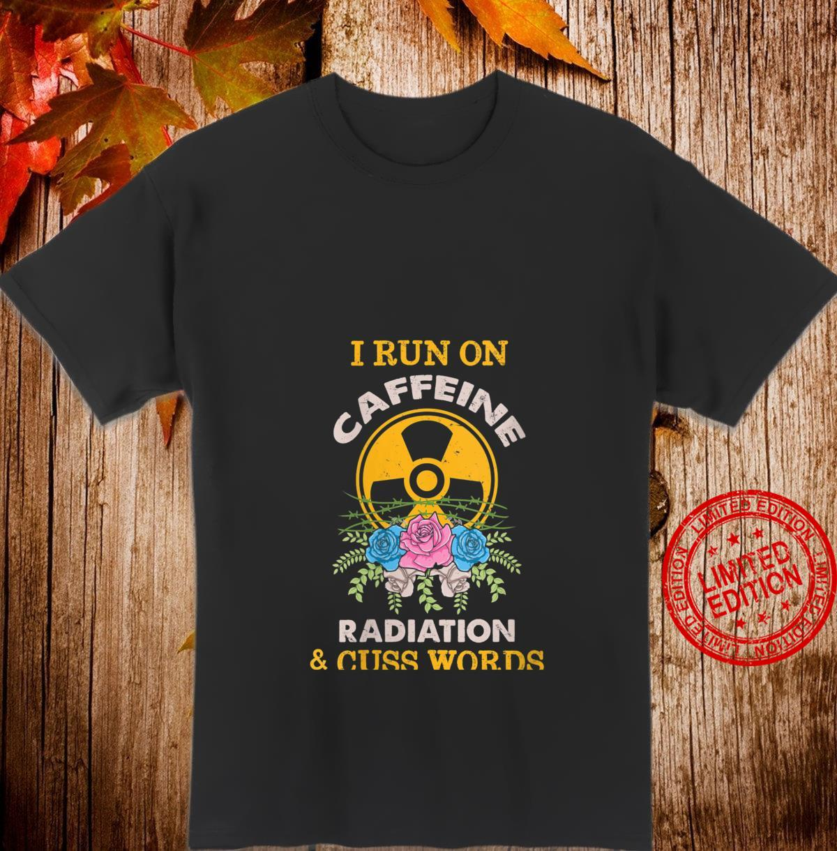 Womens Radiology Coffee Run On Caffeine Radiation Cuss Words Shirt