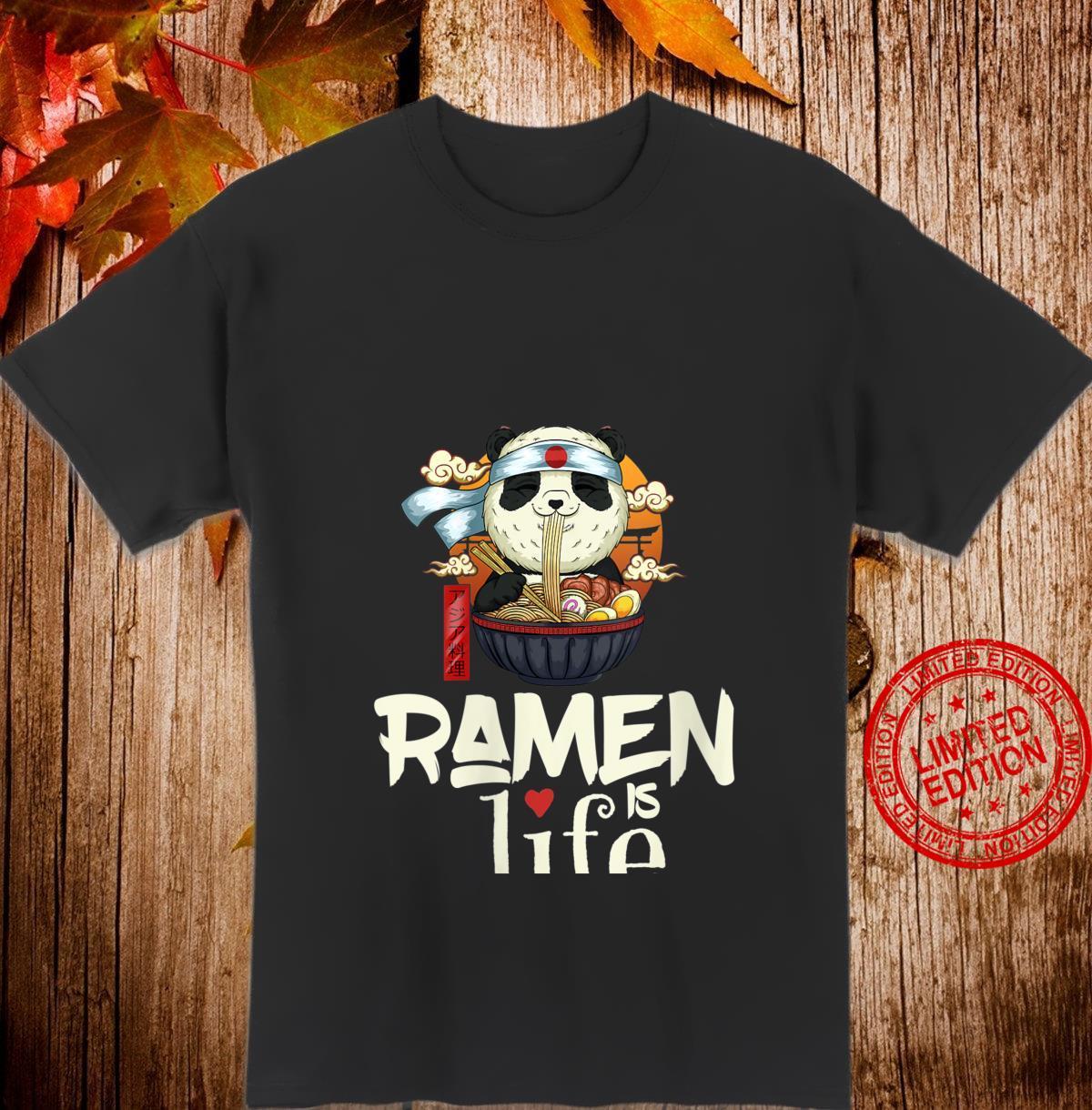Womens Ramen is Life Ramen Saying Panda Girls Shirt