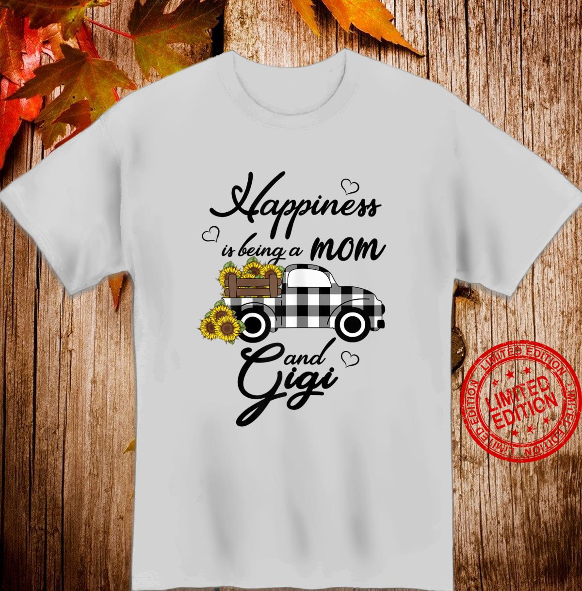 Womens Sunflower Grandma Shirt Happiness is being a Mom and Gigi Shirt