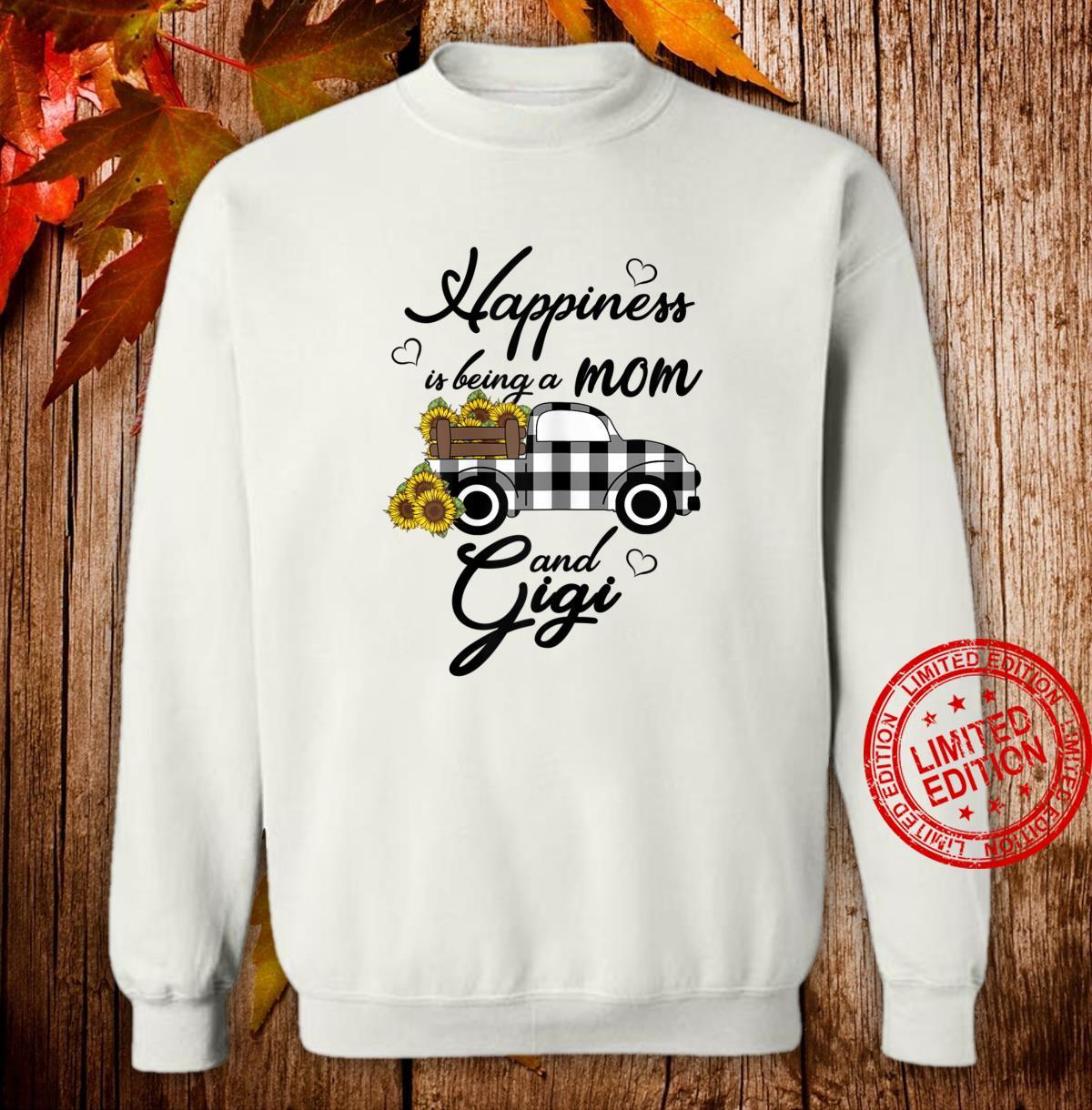 Womens Sunflower Grandma Shirt Happiness is being a Mom and Gigi Shirt sweater