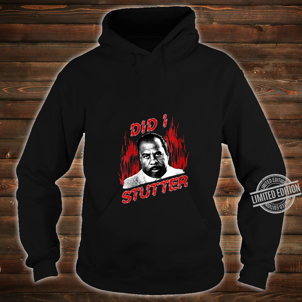 Womens The Office Did I Stutter Flames Shirt hoodie