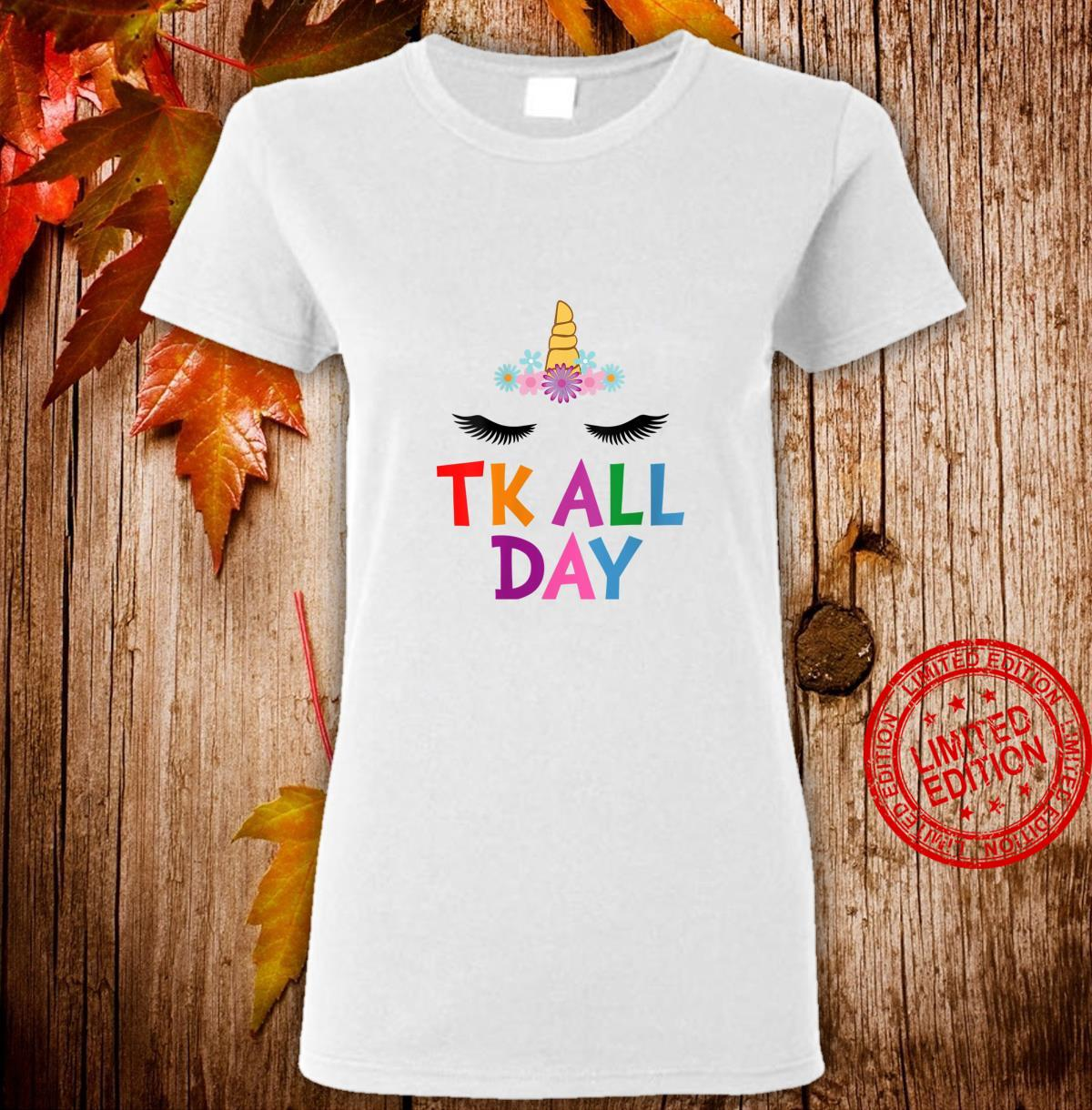 Womens Unicorn TK All Day Transitional Kindergarten Shirt ladies tee