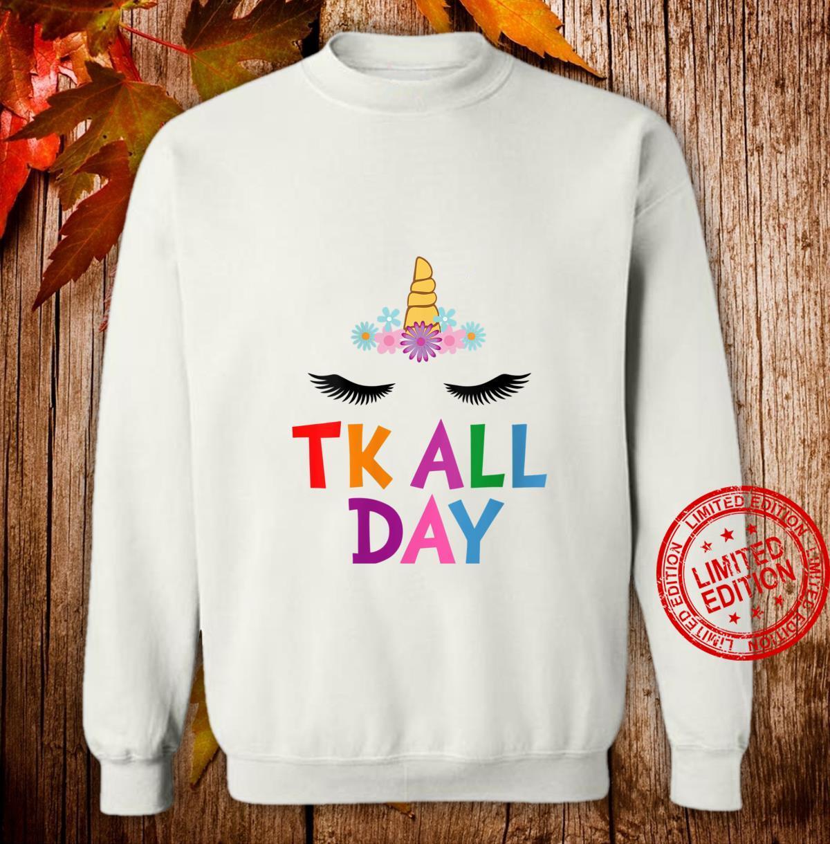Womens Unicorn TK All Day Transitional Kindergarten Shirt sweater