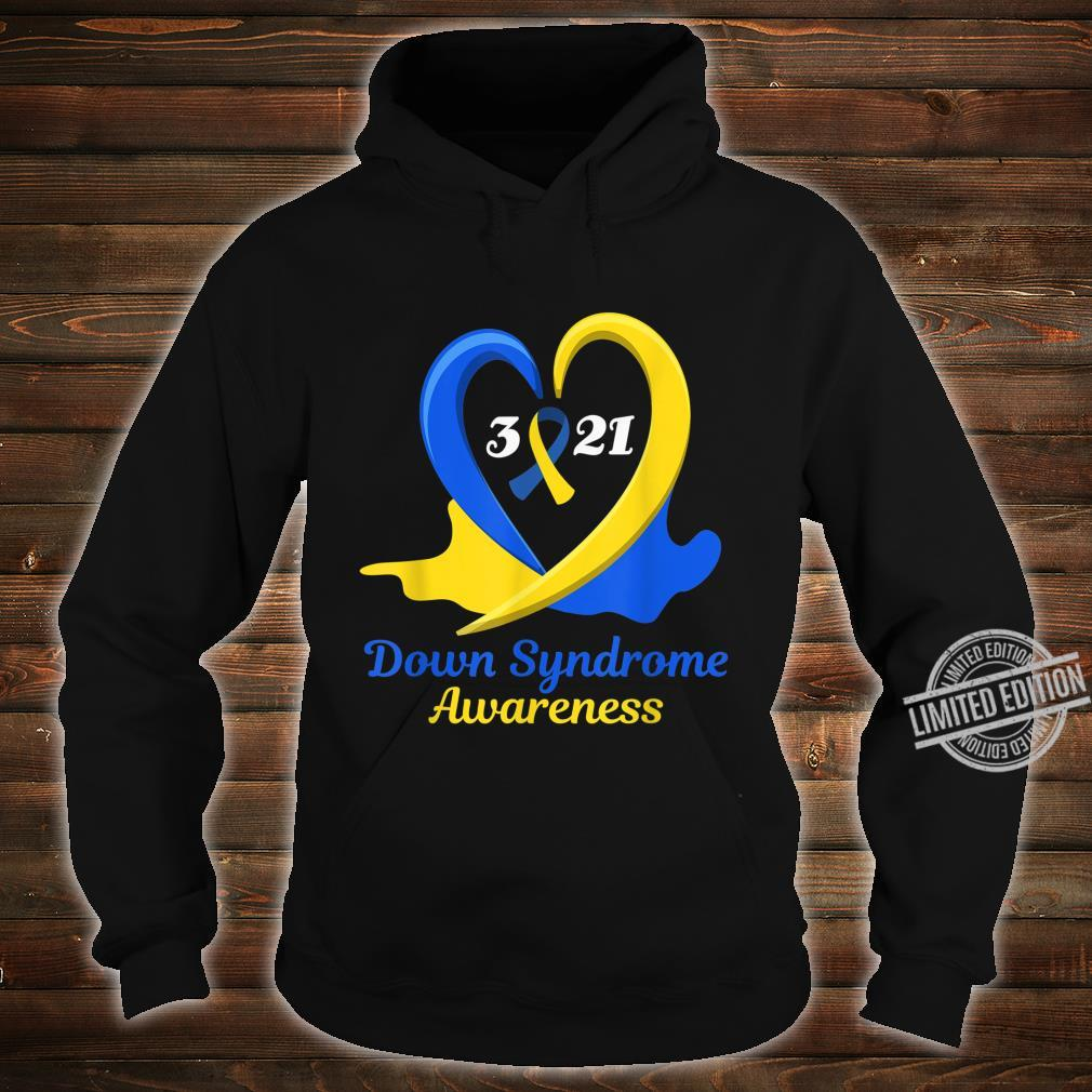 World Down Syndrome Day Awareness March 21 Support Shirt hoodie