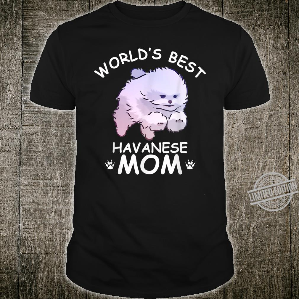 World's Best Havanese Mom Mamadog Dog Cute Shirt