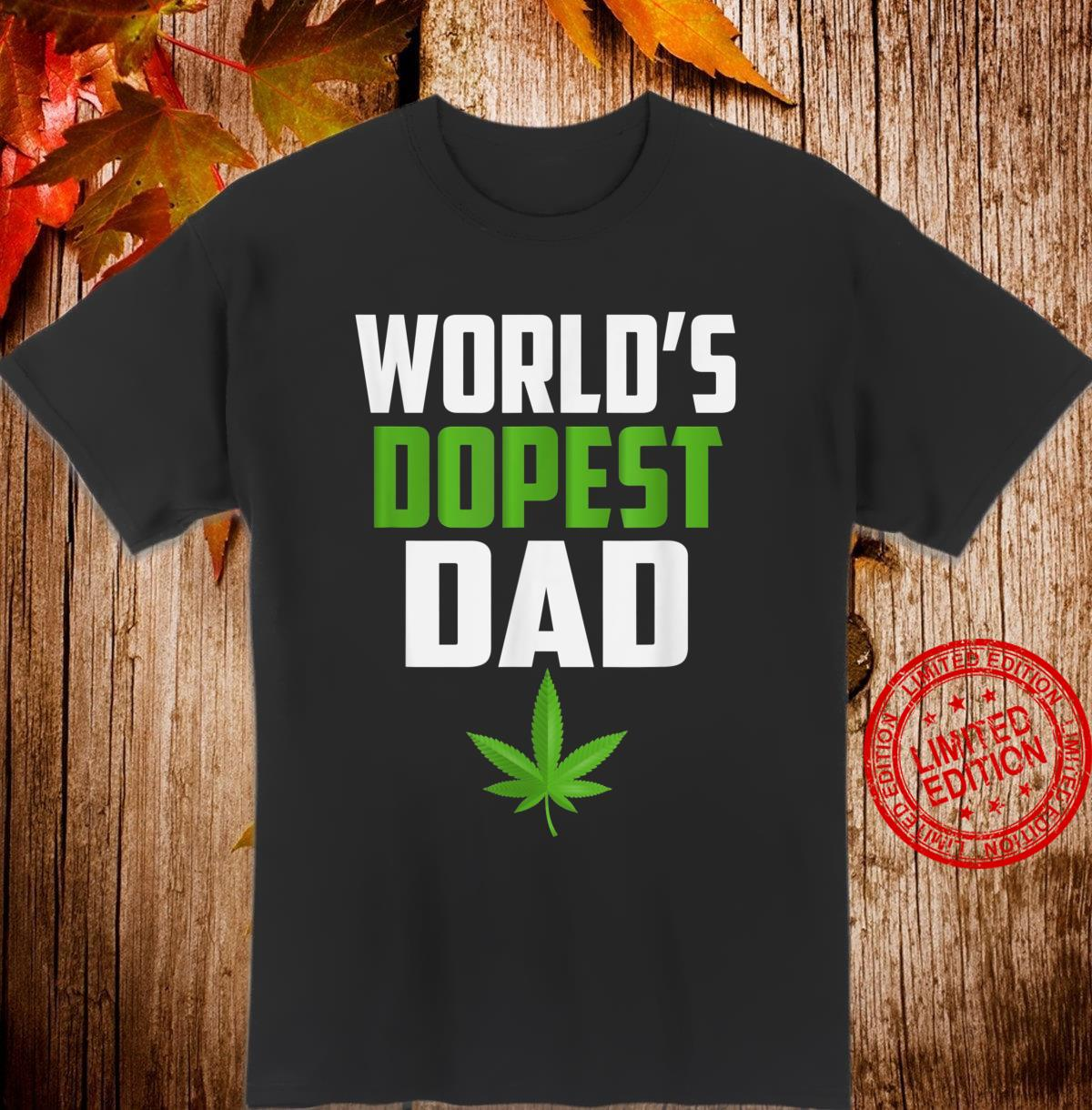Worlds Dopest Dad Weed Shirt