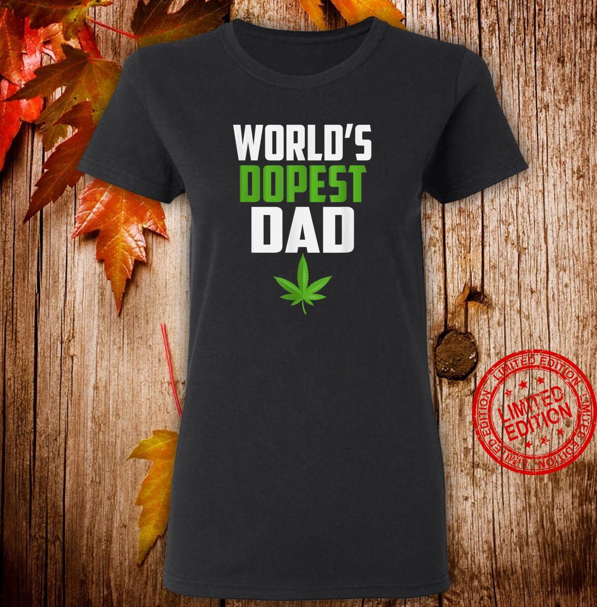 Worlds Dopest Dad Weed Shirt ladies tee