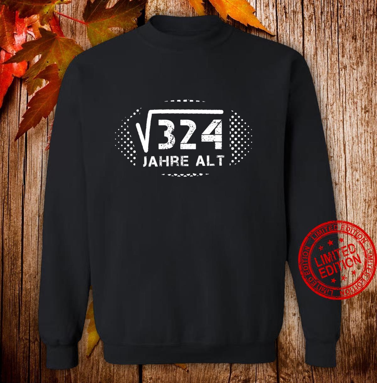 18 Geburtstag Party Geschenk Wurzel aus 324 = 18 Jahre alt Sweatshirt