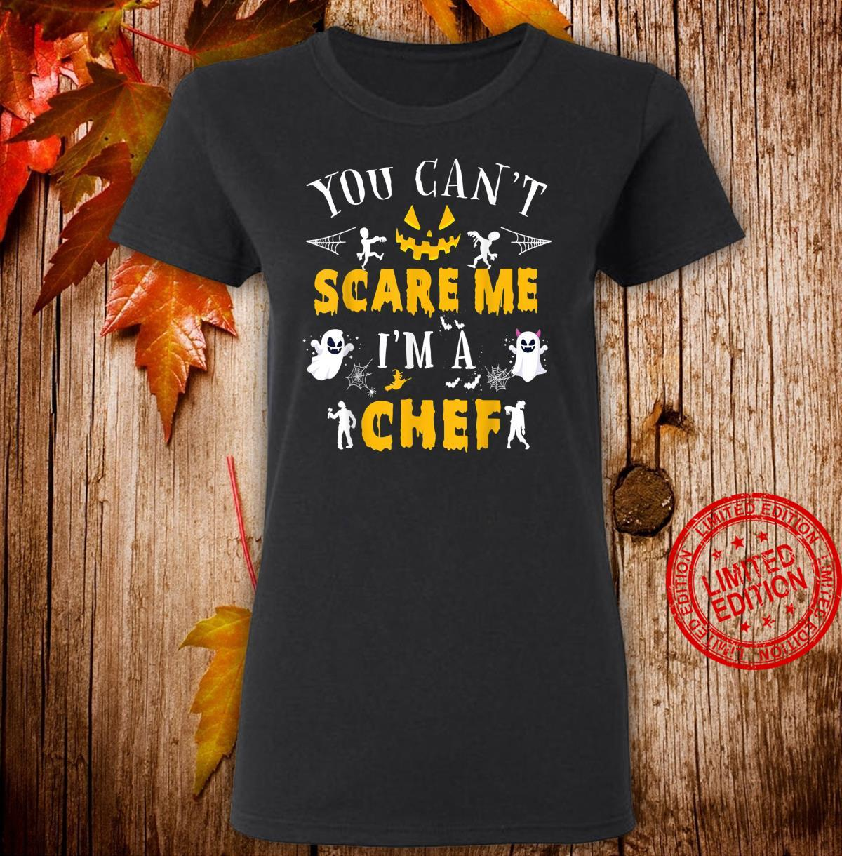 You Can't Scare Me I'm a Chef Halloween Costume Shirt ladies tee