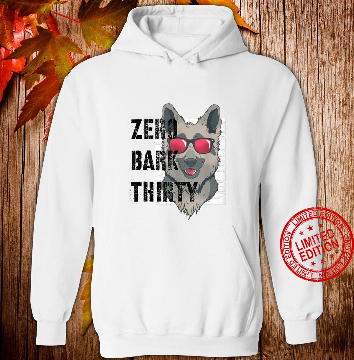Zero Bark Thirty K9 Military Dog Police Hero Shirt hoodie